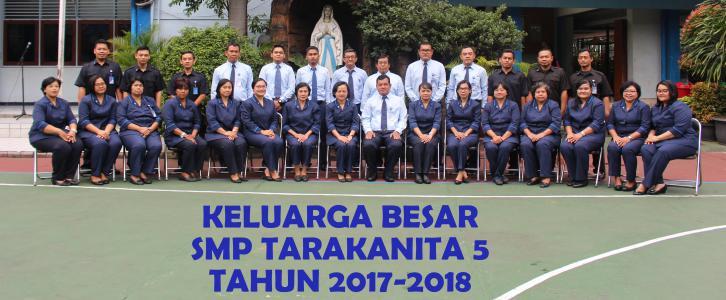 Keluarga Besar SMP Tarakanita 5 Tahun Pelajaran 2017/2018