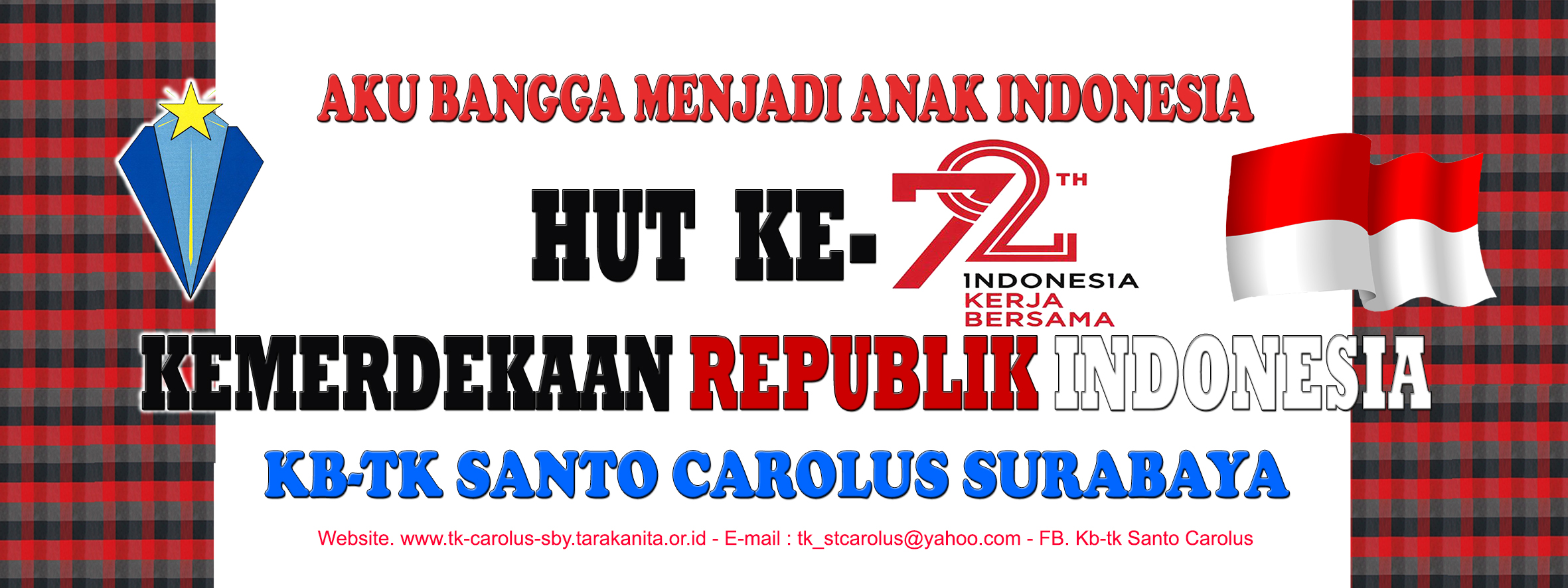 Menyongsong HUT ke 72 Republik Indonesia