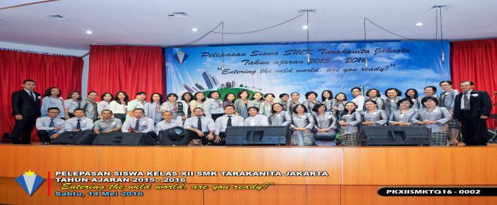 PELEPASAN KELAS XII SMK TARAKANITA TA. 2015-2016