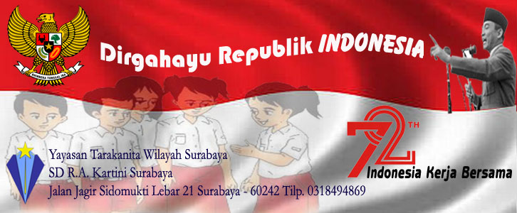 Dirgahayu Republik Indonesia 72 Th