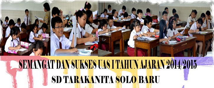 Penyelenggaraan UAS I Tahun Ajaran 2014/2015