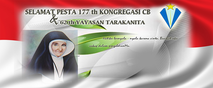 Selamat Pesta 177 th Kongregasi CB & 62 th Yayasan Tarakanita.