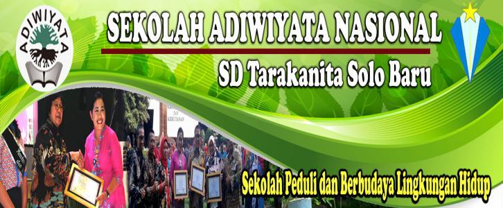 SD TARAKANITA SOLO BARU SEKOLAH ADIWIYATA NASIONAL 2019