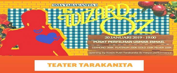 PENTAS BESAR TEATER SMA TARAKANITA 1 JAKARTA : THE WIZARD OF OZ