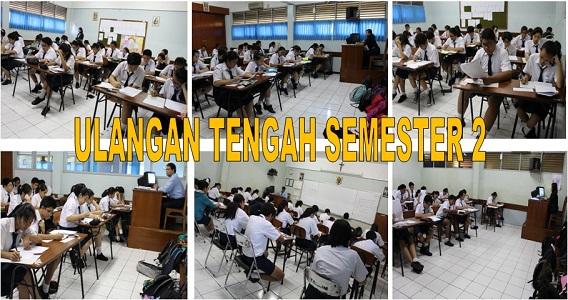 Pelaksanaan  Ulangan Tengah Semester